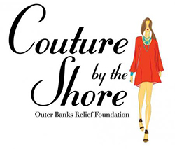 Couture by the Shore Outer Banks Relief Foundation Event