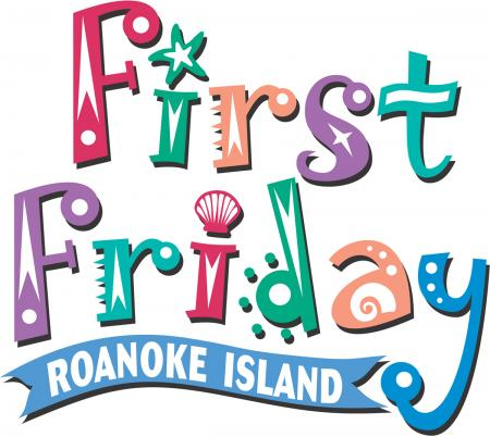 First Friday on Roanoke Island Outer Banks