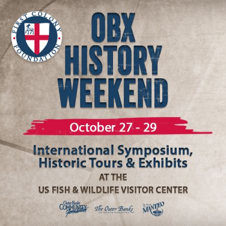 Outer Banks History Weekend