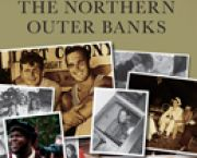 Legendary Locals of the Northern Outer Banks - Downtown Books
