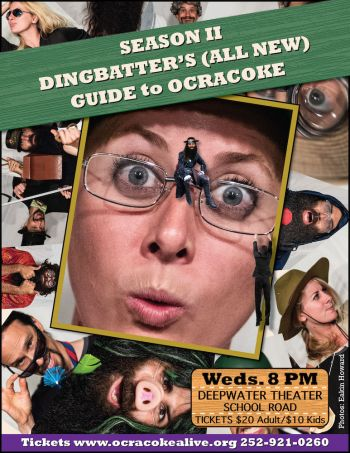 Ocracoke Alive, Season 2: Dingbatters (All New Comedy) Guide to Ocracoke