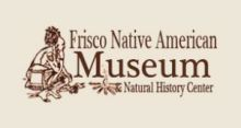 Frisco Native American Museum & Natural History Center