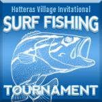 Hatteras Village Invitational Surf Fishing Tournament