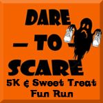 Dare to Scare 5K and Sweet Treat Fun Run