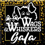 Wags and Whiskers Gala