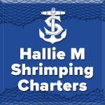 Hallie M Shrimping Charters