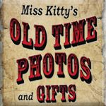 Miss Kitty's Olde Time Photos & Gifts